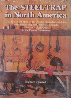 The Steel Trap in North America Book by Richard Gerstell #0-8117-1698-8